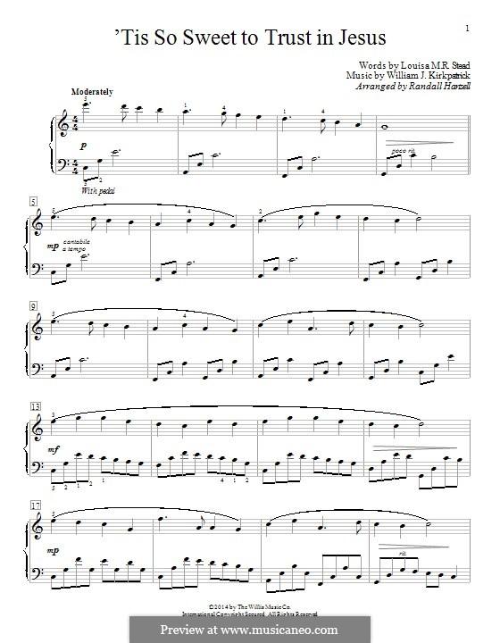 'Tis So Sweet to Trust in Jesus: Para Piano by William (James) Kirkpatrick