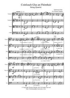 Coinleach Glas an Fhomhair: para quartetos de cordas by folklore