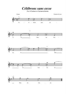 Celebrons sans cesse: B flat Maior by Orlande de Lassus