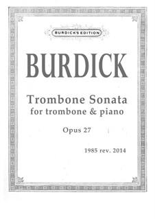Trombone Sonata, Op.27: Trombone Sonata by Richard Burdick