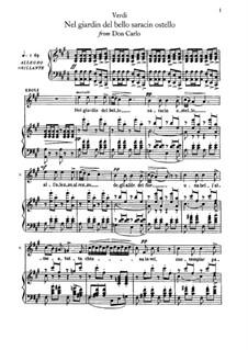 Don Carlos: Nel giardin del bello saracin ostello, for voice and piano by Giuseppe Verdi