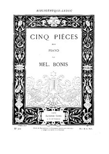 Five Pieces: set completo, Op.11, 29, 14, 12, 28 by Mel Bonis