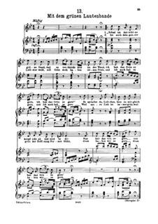 No.13 Mit dem grünen Lautenbande (With the Green Lute-Riband): para voz alta e piano by Franz Schubert