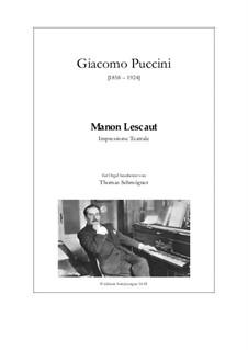 Manon Lescaut : Impressione Teatrale by Giacomo Puccini
