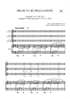 Per me tu sei stella lucente - Song for three tenors and piano: Per me tu sei stella lucente - Song for three tenors and piano by Plamen Prodanov