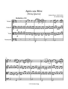 Three Songs, Op.7: No.1 Après une rêve, for string quartet by Gabriel Fauré