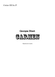 Complete Opera: Orchestral french horn in F III part by Georges Bizet