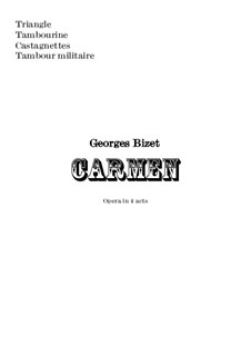 Complete Opera: Orchestral percussion parts by Georges Bizet