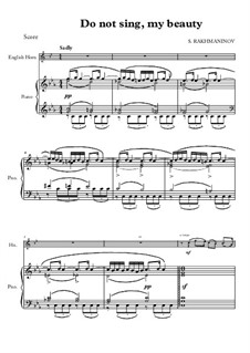 Six Romances, Op.4: No.4 Do Not Sing, My Beauty, for piano and english horn by Sergei Rachmaninoff