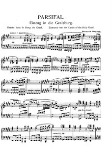 Entrance into the Castle of the Holy Grail: Para Piano by Richard Wagner