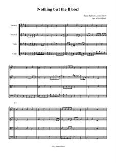 Nothing But the Blood: para quartetos de cordas by Robert Lowry