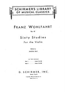 Sixty Studies for Violin, Op.45: livro I by Franz Wohlfahrt