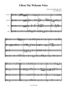 I Hear Thy Welcome Voice (String Quartet): I Hear Thy Welcome Voice (String Quartet) by Lewis Hartsough