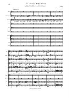 Nun komm, der Heiden Heiland, BWV 62: For choir, oboe, cor anglais and strings by Johann Sebastian Bach