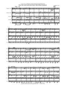 Das war noch nicht das letzte Mal: Para quinteto de metais by Thomas Hans Graf