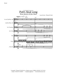 Fab's final song: Jazz band by Thomas Hans Graf