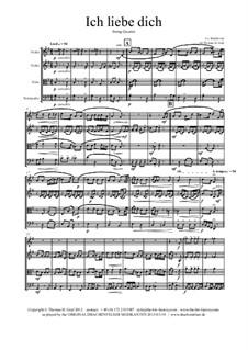 Ich liebe dich (I Love Thee), WoO 123: para quartetos de cordas by Ludwig van Beethoven