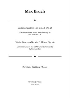 Violin Concerto No.1 in G Minor, Op.26: Version B (by Yoon Jae Lee) – full score by Max Bruch
