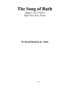 The Song of Ruth (High & Low Voice): The Song of Ruth (High & Low Voice) by William Hedrick
