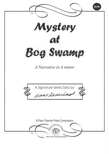 Mystery at Bog Swamp: Para Piano by Dan Severino