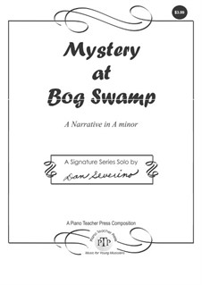 Mystery at Bog Swamp: For piano (buy 2 copies get 4 copies) by Dan Severino