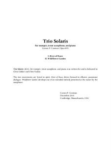 Trio Solaris (2010) for trumpet, tenor saxophone, and piano, Op.899: Trio Solaris (2010) for trumpet, tenor saxophone, and piano by Carson Cooman