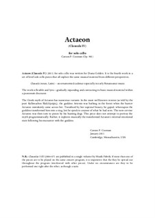 Actaeon (Clausula IV) (2011) for solo cell, Op.901: Actaeon (Clausula IV) (2011) for solo cell by Carson Cooman