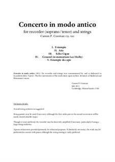 Concerto in modo antico (2011) for recorder (soprano or tenor) and strings, Op.928: Full score, solo part and orchestral parts by Carson Cooman