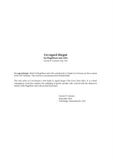 Un regard éloigné (2008) for flugelhorn and cello, Op.786: Un regard éloigné (2008) for flugelhorn and cello by Carson Cooman