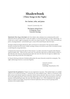 Shadowbook (Three Songs in the Night) (2013) for clarinet, tuba and piano, Op.999: Shadowbook (Three Songs in the Night) (2013) for clarinet, tuba and piano by Carson Cooman