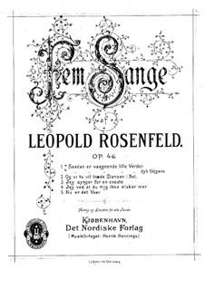 Five Songs, Op.46: cinco musicas by Leopold Rosenfeld