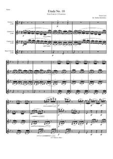 Etude No.10. Arranged for Clarinet Quartet: Etude No.10. Arranged for Clarinet Quartet by Franz Liszt