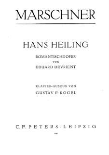 Hans Heiling: Arrangement for voice, choir and piano by Heinrich Marschner