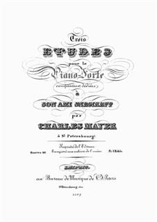 Trois Etudes, Op.40: Compolete set by Charles Mayer