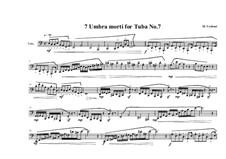 7 Umbra morti for Tuba: No.7, MVWV 559 by Maurice Verheul