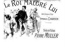 Le roi malgré lui (King in Spite of Himself): Suite de valses, for Piano Four Hands by Emmanuel Chabrier