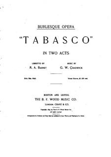 Tabasco: Partitura Piano-vocal by George Whitefield Chadwick