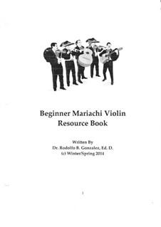 Beginner Mariachi Violin Resource Book: Beginner Mariachi Violin Resource Book by Rodolfo Gonzalez