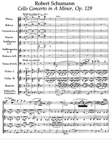 Concerto for Cello and Orchestra in A Minor, Op.129: Partitura completa by Robert Schumann