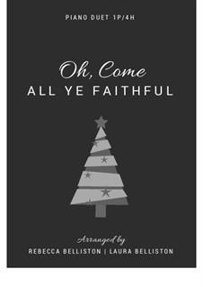 O Come All Ye Faithful, for Piano: para piano de quadro mãos by John Francis Wade