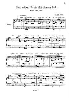 Songs and Romances, Op.27: No.2 Dem rothen Röslein gleicht mein Lieb (A Red, Red Rose), for Piano by Robert Schumann