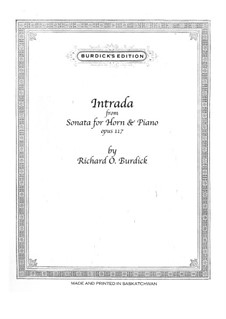 Intrada for horn and piano, Op.117: Intrada for horn and piano by Richard Burdick