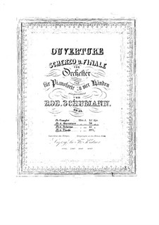 Overture, Scherzo and Finale, Op.52: para piano de quadro mãos by Robert Schumann