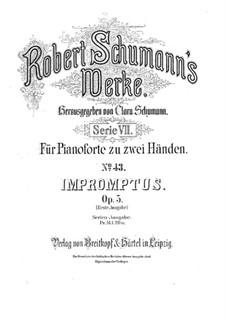 Impromptus on a Theme by Clara Wieck, Op.5: For piano (two versions) by Robert Schumann