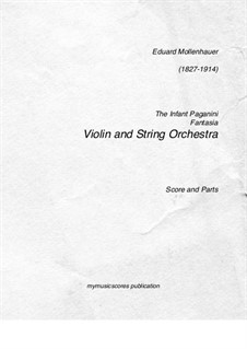 The Infant Paganini: For solo and string orchestra by Edward Mollenhauer