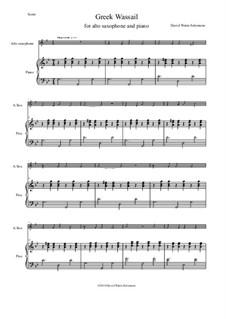 Greek Wassail: para alto saxofone e piano by David W Solomons