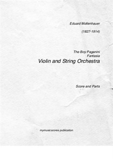 The Boy Paganini: For violin and string orchestra by Edward Mollenhauer