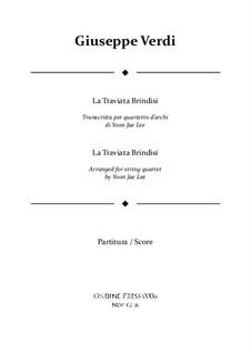 Libiamo ne'lieti calici (Brindisi): For string quartet – full score by Giuseppe Verdi