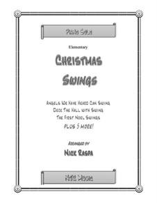 Christmas Swings: Christmas Swings by folklore, James Lord Pierpont, John H. Hopkins Jr.