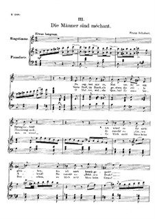 Vier Refrain-Lieder, D.866 Op.95: Nr.3 Die Männer sind méchant by Franz Schubert